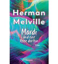 Reiselektüre Mardi und eine Reise dorthin Manesse Verlag GmbH