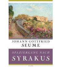 Bergerzählungen Spaziergang nach Syrakus im Jahre 1802 Anaconda Verlag GmbH