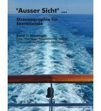 Ausbildung und Praxis Ausser Sicht - Ozeanographie für Seereisende Books on Demand