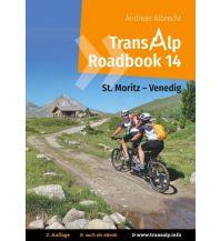 Radführer TransAlp Roadbook 14, St. Moritz - Venedig Books on Demand