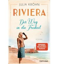 Riviera - Der Weg in die Freiheit Blanvalet