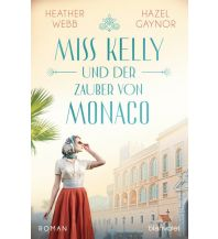 Miss Kelly und der Zauber von Monaco Blanvalet