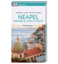 Vis-à-Vis Reiseführer Neapel, Pompeji & Amalfi-Küste Dorling Kindersley