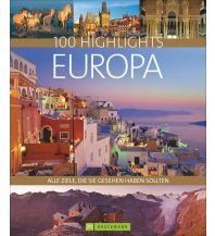 Reiseführer 100 Highlights Europa Bruckmann Verlag
