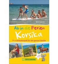 Reiseführer Ab in die Ferien – Korsika Bruckmann Verlag