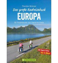 Radführer Das große Radreisebuch Europa Bruckmann Verlag