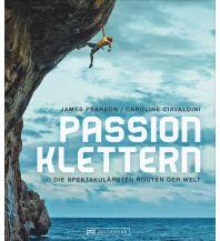 Bergerzählungen Passion Klettern Bruckmann Verlag
