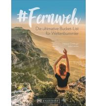 Bildbände #Fernweh Bruckmann Verlag
