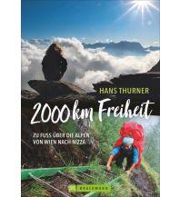 Bergerzählungen 2000 km Freiheit Bruckmann Verlag