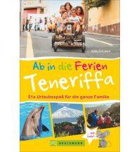 Reiseführer Ab in die Ferien Teneriffa Bruckmann Verlag