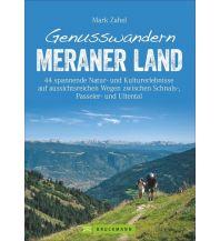 Wanderführer Genusswandern Meraner Land Bruckmann Verlag