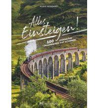 Eisenbahn Alles einsteigen bitte! Bruckmann Verlag