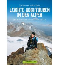 Hochtourenführer Leichte Hochtouren in den Alpen Bruckmann Verlag