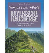 Wanderführer Vergessene Pfade Bayerische Hausberge Bruckmann Verlag