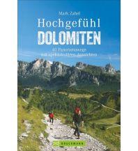 Wanderführer Hochgefühl Dolomiten Bruckmann Verlag