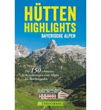 Wanderführer Hütten-Highlights Alpen Bruckmann Verlag