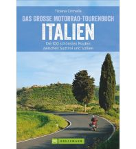 Motorradreisen Das große Motorrad-Tourenbuch Italien Bruckmann Verlag