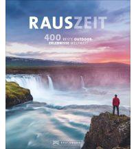 Outdoor Bildbände RAUSZEIT Bruckmann Verlag