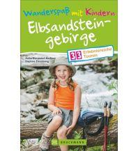 Wanderführer Wanderspaß mit Kindern – Elbsandsteingebirge Bruckmann Verlag