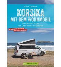 Campingführer Korsika mit dem Wohnmobil Bruckmann Verlag