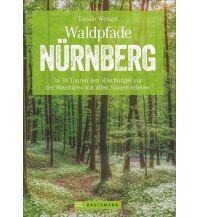 Wanderführer Waldpfade Nürnberg Bruckmann Verlag