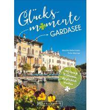 Reiseführer Glücksmomente Gardasee Bruckmann Verlag