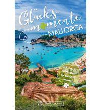 Reiseführer Glücksmomente Mallorca Bruckmann Verlag