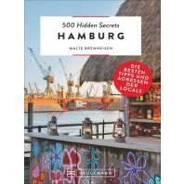 Reiseführer 500 Hidden Secrets Hamburg Bruckmann Verlag