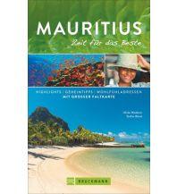 Reiseführer Mauritius – Zeit für das Beste Bruckmann Verlag