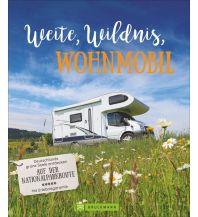 Campingführer Weite – Wildnis – Wohnmobil Bruckmann Verlag
