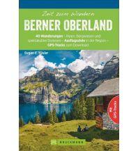 Wanderführer Zeit zum Wandern Berner Oberland Bruckmann Verlag
