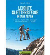Klettersteigführer Leichte Klettersteige in den Alpen Bruckmann Verlag