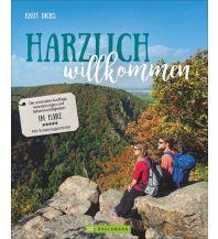 Outdoor Bildbände Harzlich willkommen Bruckmann Verlag
