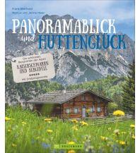 Outdoor Bildbände Panoramablick und Hüttenglück Bruckmann Verlag