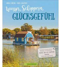 Revierführer Binnen Wasser, Schippern, Glücksgefühl Bruckmann Verlag