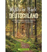 Wanderführer Mystische Pfade Deutschland Bruckmann Verlag