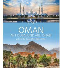 Highlights Oman mit Dubai und Abu Dhabi Bruckmann Verlag