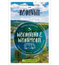 Wochenend und Wohnmobil - Kleine Auszeiten am Bodensee Bruckmann Verlag
