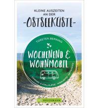 Wochenend und Wohnmobil - Kleine Auszeiten an der Ostseeküste Bruckmann Verlag