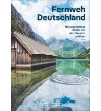 Reiseführer Fernweh Deutschland Bruckmann Verlag