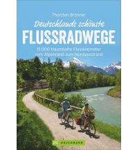 Deutschlands schönste Flussradwege Bruckmann Verlag