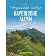 Vergessene Steige Bayerische Alpen Bruckmann Verlag
