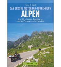 Das große Motorrad-Tourenbuch Alpen Bruckmann Verlag