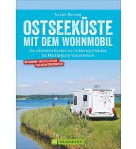 Ostseeküste mit dem Wohnmobil Bruckmann Verlag