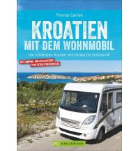 Kroatien mit dem Wohnmobil Bruckmann Verlag
