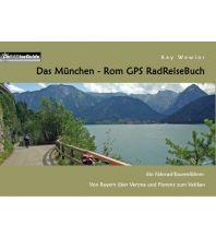 Radführer Das München - Rom GPS Radreisebuch Books on Demand
