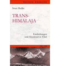 Reiseerzählungen Transhimalaya Edition Erdmann GmbH Thienemann Verlag