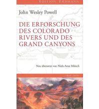 Reiseführer Die Erforschung des Colorado River und des Grand Canyons Edition Erdmann GmbH Thienemann Verlag