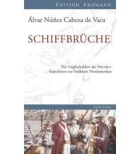 Törnberichte und Erzählungen Schiffbrüche Edition Erdmann GmbH Thienemann Verlag