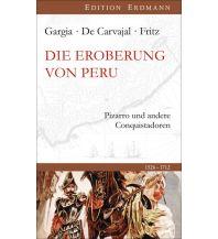 Reiseführer Die Eroberung von Peru Edition Erdmann GmbH Thienemann Verlag
